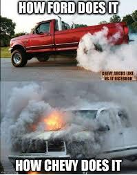 Chevy Sucks Memes - pin by loretta web on pickup trucks pinterest ford ford trucks