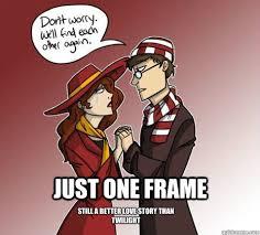 Waldo Meme - just one frame still a better love story than twilight waldo and