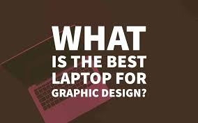 home based graphic design jobs malaysia top 10 best laptops for graphic design in 2018 designers review