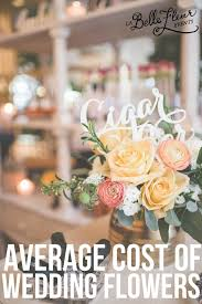 Wedding Flowers Average Cost Average Cost For Wedding Flowers On Wedding Flowers With Archives