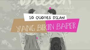 Quotes Dilan Sepuluh Quotes Dilan