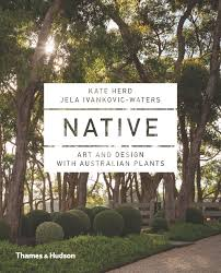 australian native plants guide native art and design with australian plants by kate herd jela