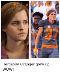Hermione Granger Memes - feel old ye hermione granger grew up wow hermione meme on