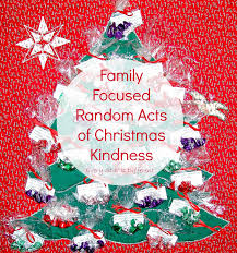 family focused random acts of christmas kindness countdown ideas