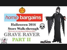 Home Decor Bargains Home Bargains Halloween 2016 Store Walk Through Part 2 Youtube