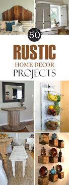 diy decor projects home rustic diy home decor projects