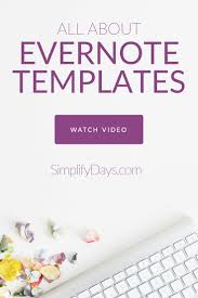 Templates Evernote by Learn About Evernote Templates Access My Free Collection