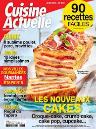 cuisine actuelle patisserie on parle de nous f erie cake cuisine actuelle patisserie edfos com