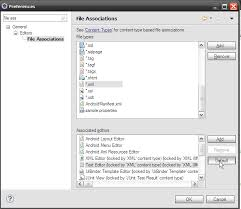 android file associations eclipse how to make xml file always be opened in text editor