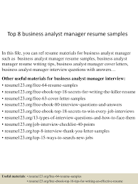 analyst sample resume sample resume for business analyst manager dalarcon com top8businessanalystmanagerresumesamples 150514054904 lva1 app6892 thumbnail 4