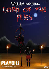 lord of the flies themes and messages lord of the flies senior school drama playbill by greyfaerie4 on