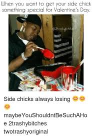 Side Chick Meme - when you want to get your side chick something special for