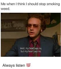 quitting smoking weed meme smoking best of the funny meme