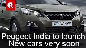 peugeot auto france french car company peugeot to enter market with make in india cars