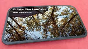 nissan altima oem parts 2000 nissan altima sunroof glass oem factory no accident free