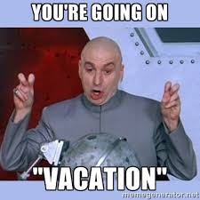 On Vacation Meme - 2 week vacation starts today by monmonstar on deviantart