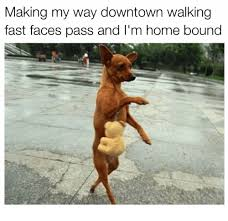 Making My Way Downtown Meme - 25 best memes about make my way downtown make my way downtown