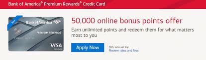 bank of america premium rewards credit card now review 50 000