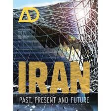 ad architectural design iran past present and future architectural design designability