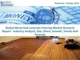focus on wood and laminate flooring market research report 2016 to 20