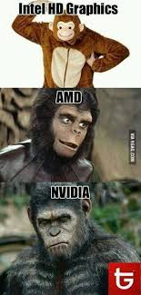 Hd Memes - basically my life with intel hd graphics 9gag