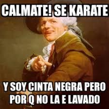 Karate Memes - karate meme generator 28 images kenpo karate memes bowley