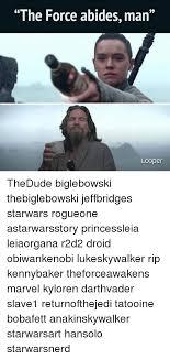 Big Lebowski Meme - the force abides man looper thedude biglebowski thebiglebowski