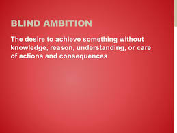 Blind Ambition In Macbeth Macbeth Vocabulary Ambiguity Doubtfulness Or Uncertainty Of