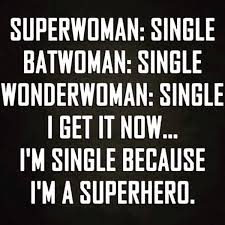 Single Parent Meme - superwoman batgirl wonderwoman all single i get it now i m
