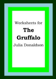 worksheets for the gruffalo julia donaldson picture book