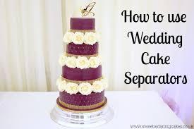 how to use wedding cake separators sweetie darling cakessweetie