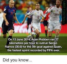 Robben Meme - on 13 june 2014 arjen robben ran 37 kilometres per hour to outrun
