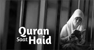 Wanita Datang Bulan Boleh Baca Quran Hukum Wanita Dalam Haid Membaca Ayat Al Quran Wanita Wajib Baca