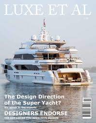 luxe et al the design direction of the super yacht 2016 by design