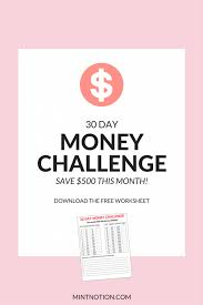 Challenge How To Money Challenge How To Save 500 In 30 Days Mint Notion