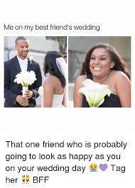 wedding gift meme to my best friend on wedding day wedding photography