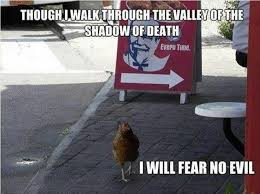 Memes Kfc - valley of the shadow of death kfc meme christian memes