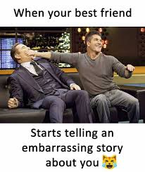 Your The Best Meme - dopl3r com memes when your best friend starts telling an