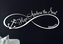 Love Anchors The Soul Hebrews - quotes about anchors and hope google search anchors
