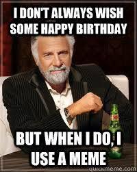 Happy Birthday Meme Tumblr - happy birthday memes tumblr image memes at relatably com