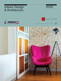 interior design and architecture 2015 by bloomsbury publishing issuu