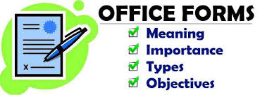 Types Meaning Office Forms Meaning Importance Types Objectives