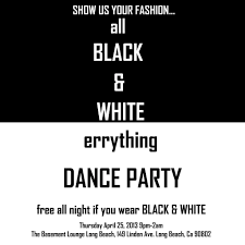 ra all black n white errything dance party at basement lounge