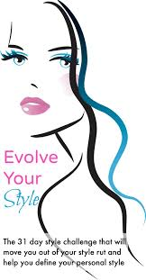 Challenge In Nose Out Evolve Your Style The 31 Day Style Challenge Feel Better