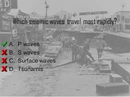 which seismic waves travel most rapidly images Earthquakes and earth 39 s interior ppt download jpg