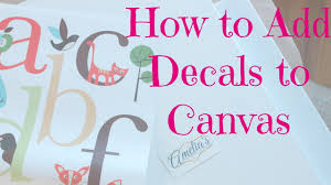 wall decals how to apply a wall decal to canvas youtube