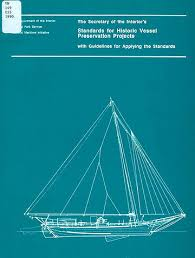 Department Of The Interior National Park Service Secretary U0027s Standards For Historic Vessel Preservation Projects