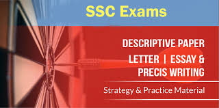 how to write strategy paper descriptive material for ssc exams there you will get the ideas how to write in descriptive paper so here we are providing tips and strategy to easily write essays precis letters
