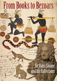 amazon com from books to bezoars sir hans sloane and his
