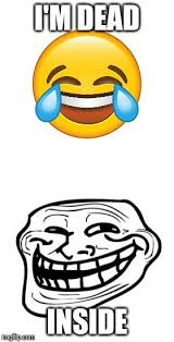 Meme Emoticon Face - image tagged in memes troll face dead inside imgflip